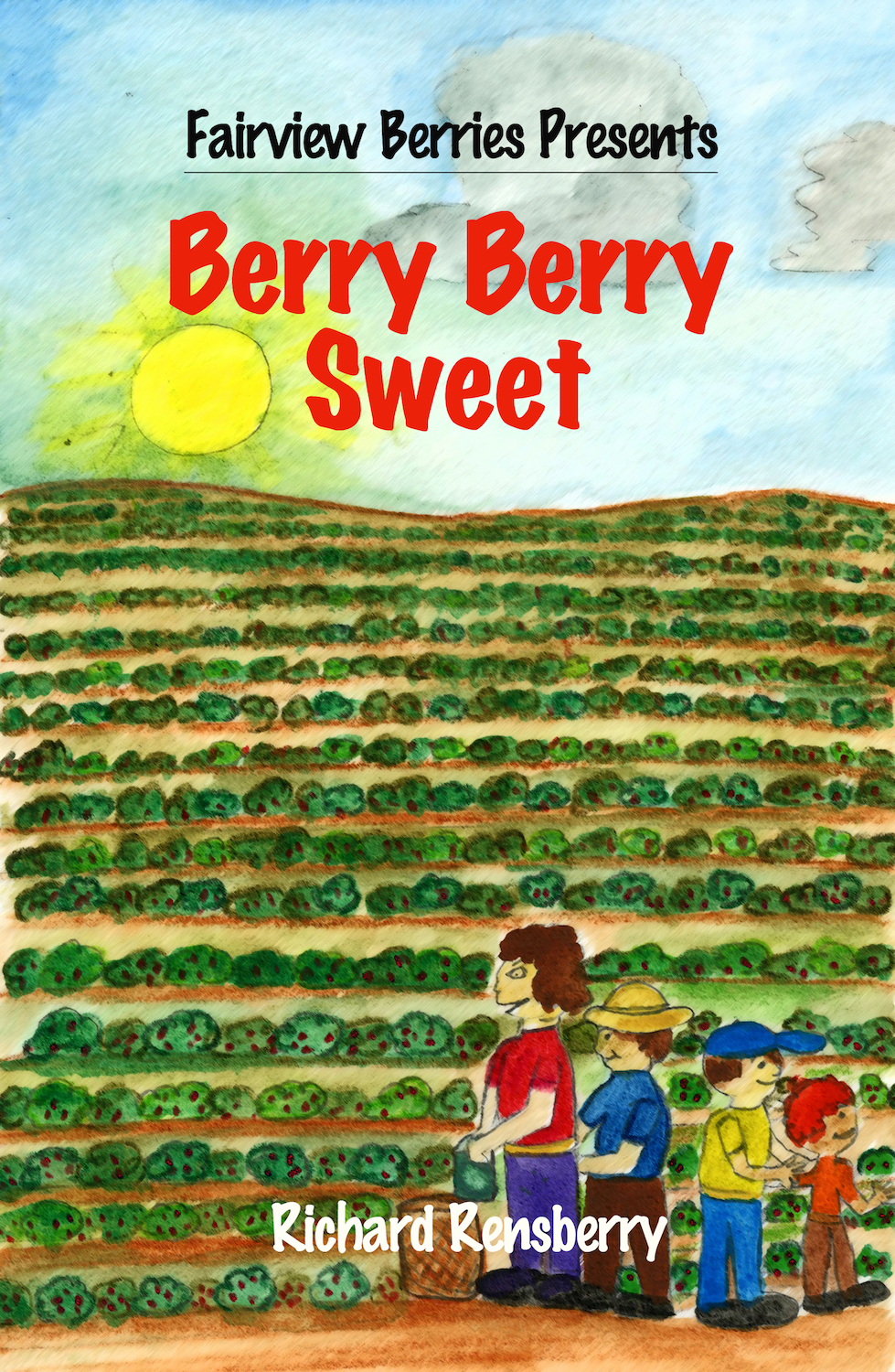 Custom book created for Fairview Berries in Fairview, Michigan.  Berry Berry Sweet by Books Make Booms author Richard Rensberry and illustrator Mary Rensberry.