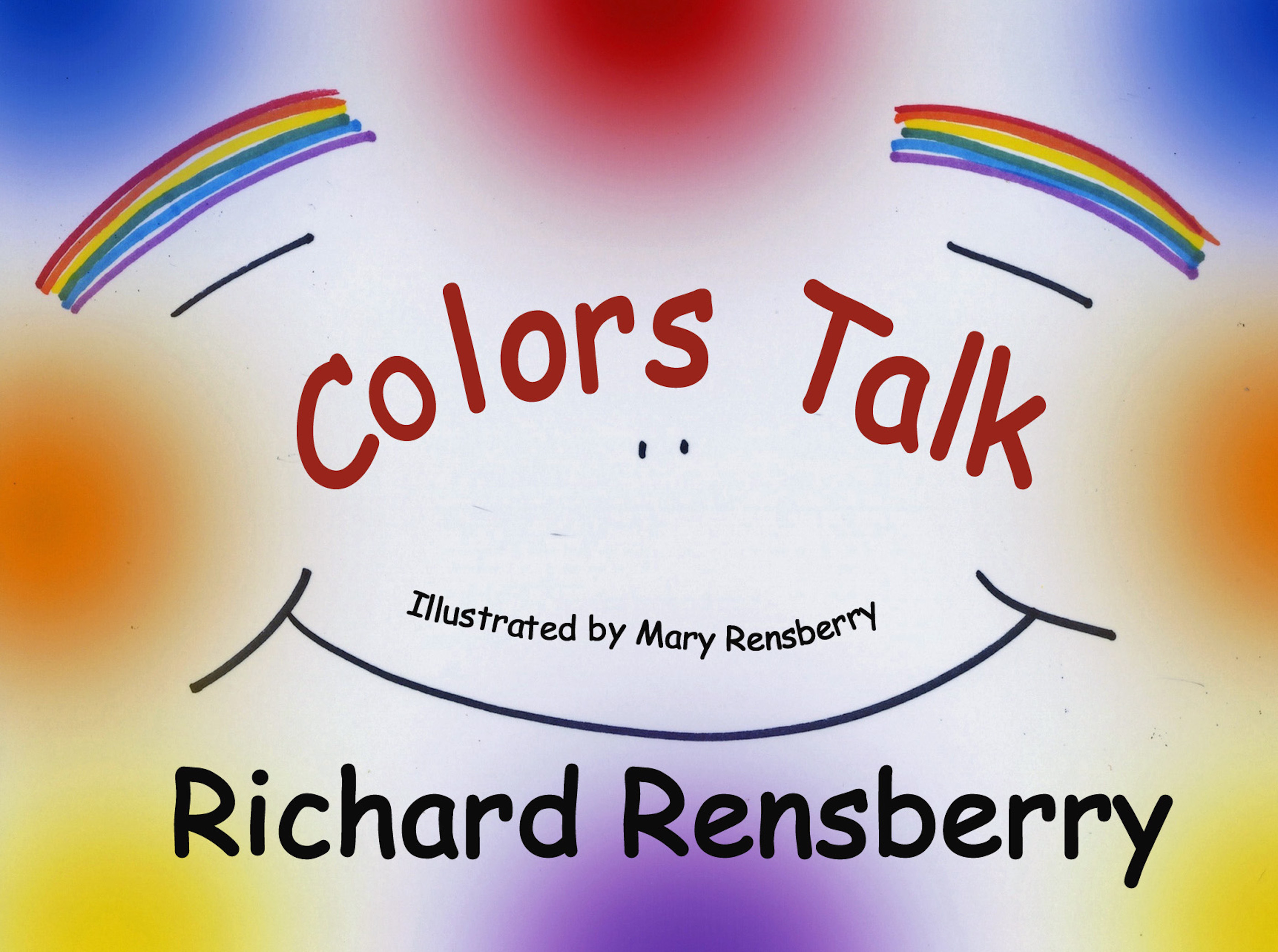 Books Make Booms kid's book Colors Talk, written, illustrated and published by Michigan authors and artists Richard and Mary Rensberry.