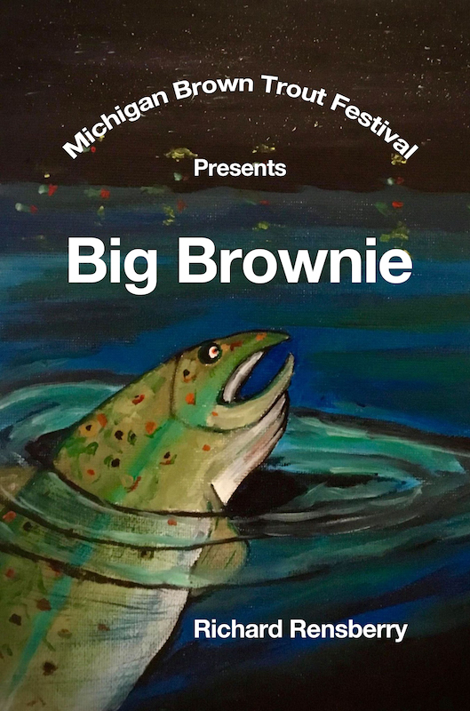 Cover to new custom book for Michigan Brown Trout Festival.  Written by Richard Rensberry and illustrated by Michael Payton.