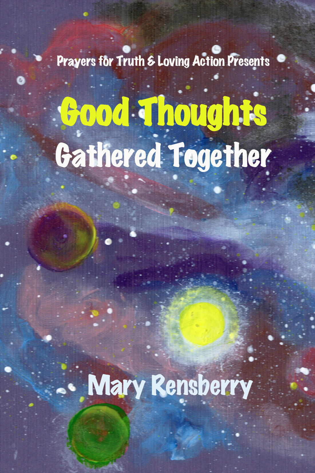 Books Make Booms custom books for causes book Good Thoughts Gathered Together by Michigan Author  and illustrator Mary Rensberry.