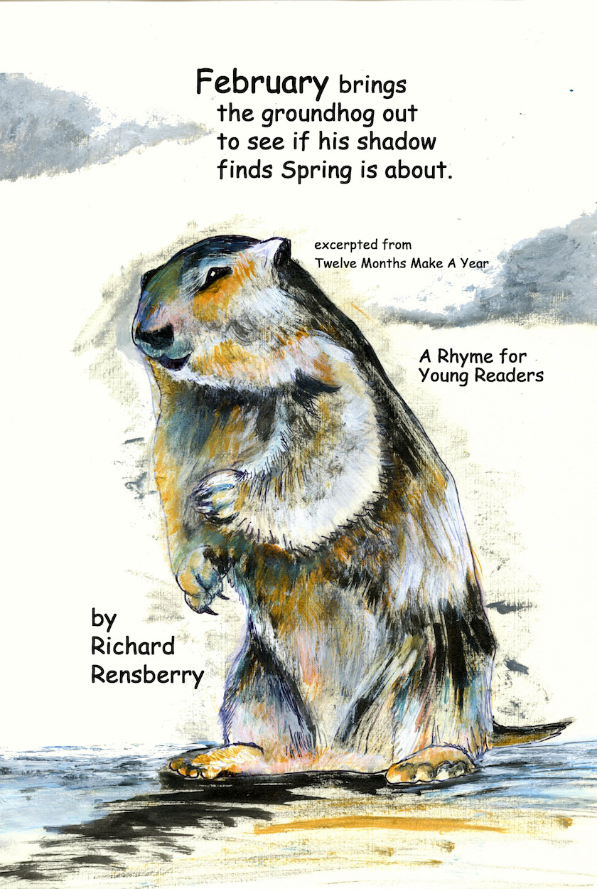 Michigan groundhog painted by Michigan author and artist Richard Rensberry for kid's book Twelve Months Make A Year.