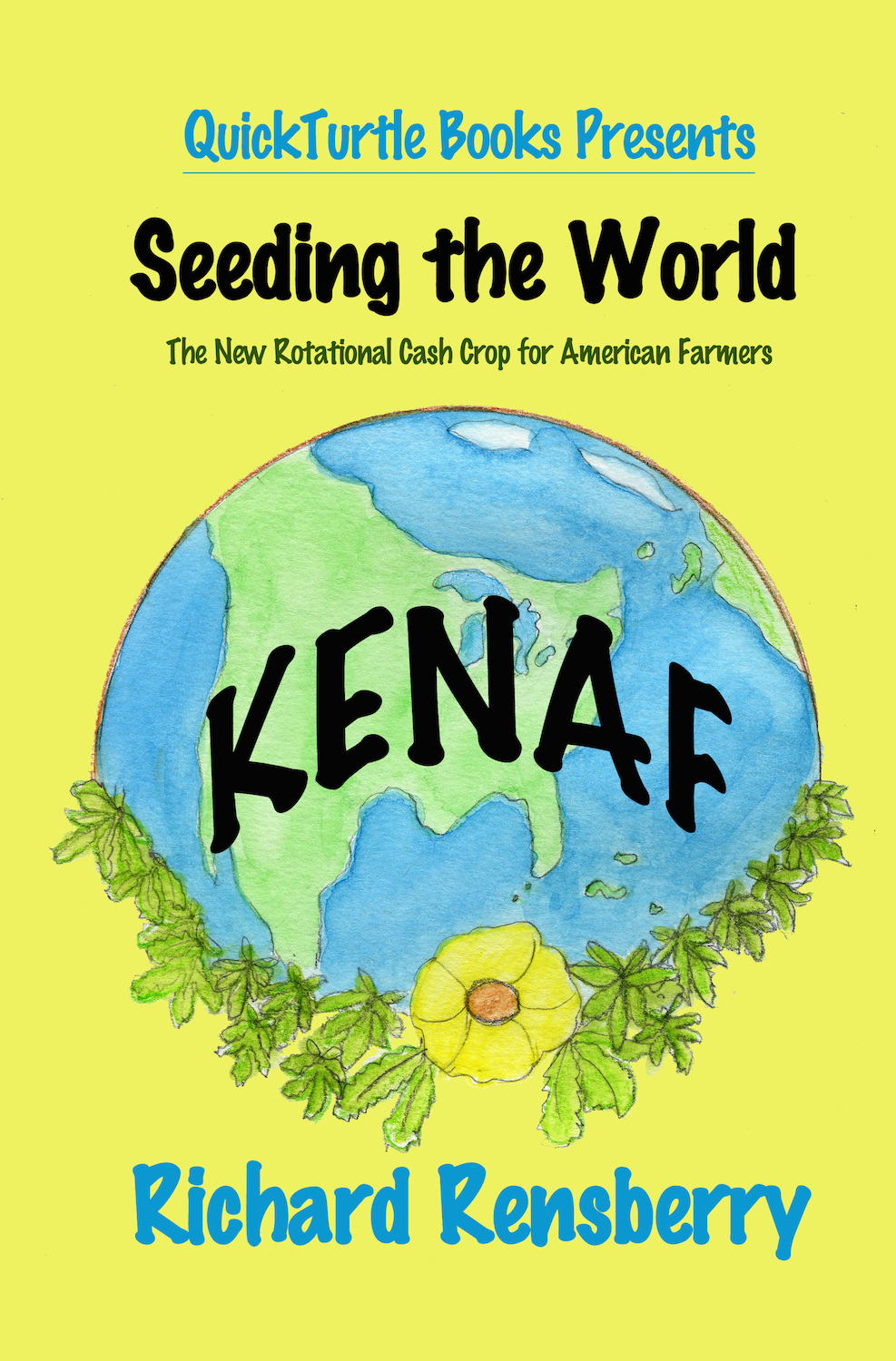 Books Make Booms brand building custom book, Kenaf, Seeding the World, written, illustrated and published by Richard and Mary Rensberry of Fairview, Michigan.