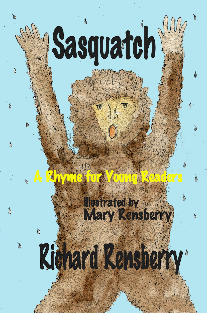 Bigfoot kid's book-- Sasquatch, written, illustrated and published by Michigan authors and artists Richard and Mary Rensberry.