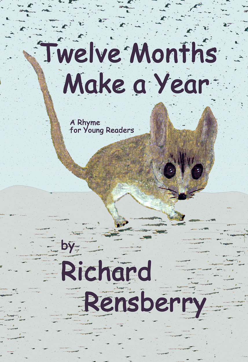 Books Make Booms kid's book, Twelve Months Make A Year.  Written, illustrated and published by Michigan author and artist Richard Rensberry.