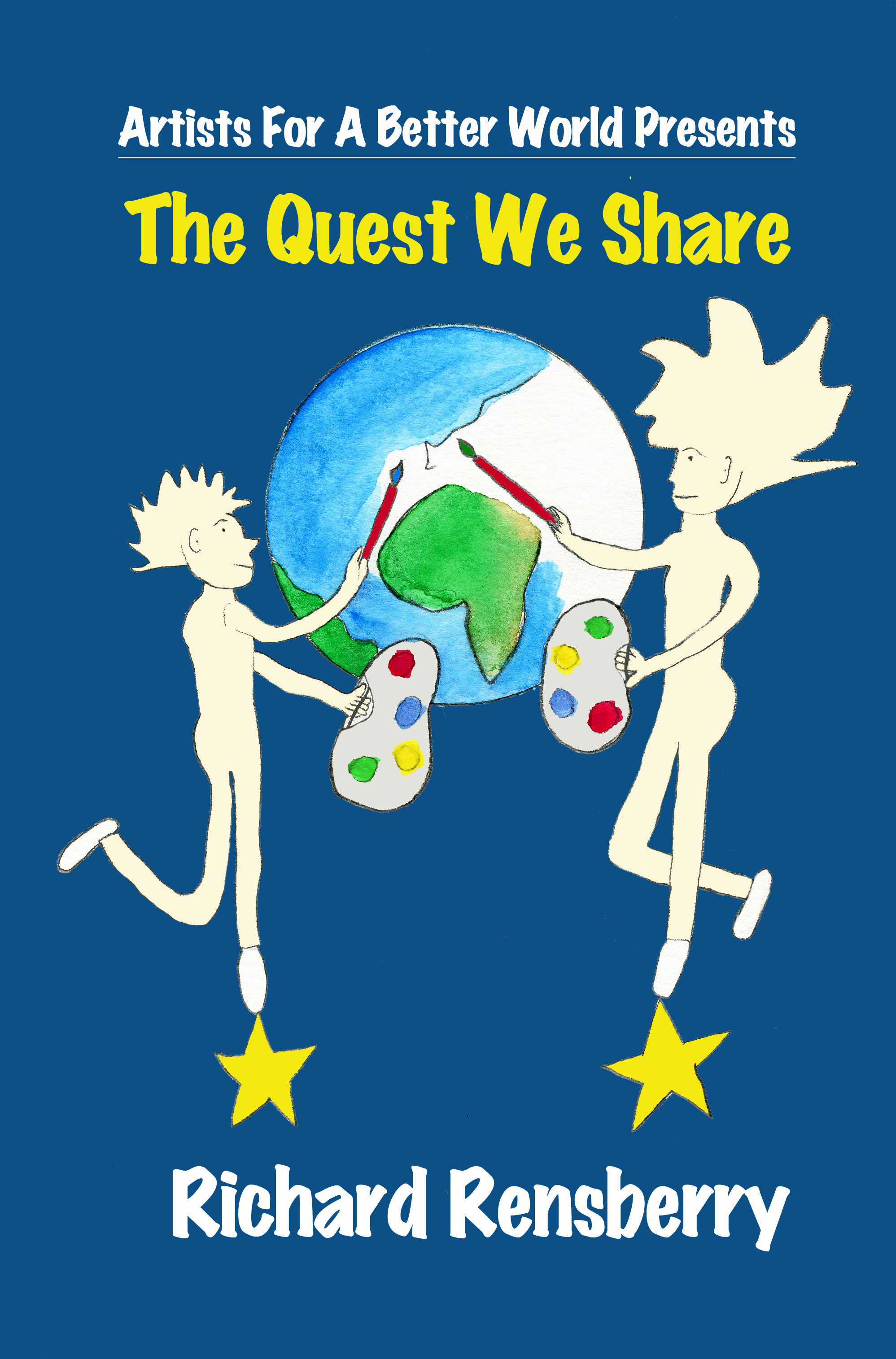 Books Make Booms custom book for Artists For A Better World, The Quest We Share written by Richard Rensberry and illustrated by Mary Rensberry